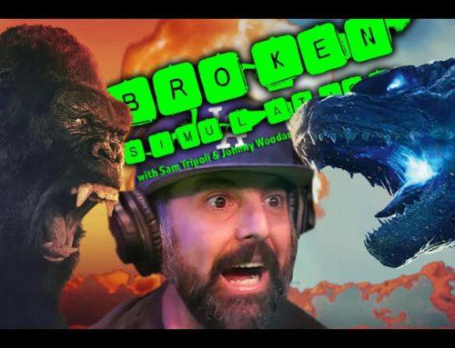 """Broken Simulation #18: """"Godzilla vs. Kong vs. Taste"""""""