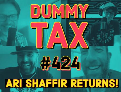 "#424: ""Dummy Tax"" with Ari Shaffir"