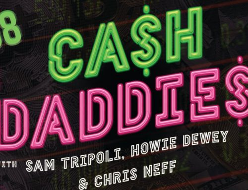 Cash Daddies #8: You're On A Roll, Kid. Enjoy It While It Lasts, Cos It Never Does.