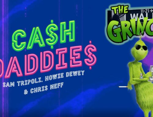 Cash Daddies #29: Inflation Incoming? It's a Clinch With The Grinch