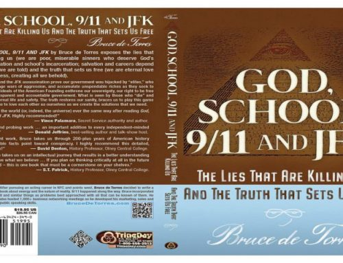TFH #445: God, School, 9/11 and JFK with Bruce de Torres