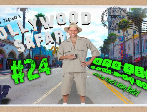 "Broken Simulation #24: ""Sam Tripoli's Hollywood Safari"""