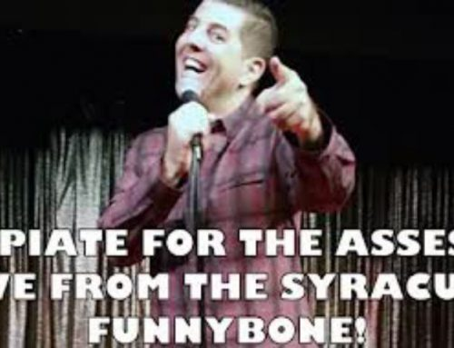 OPIATE FOR THE ASSES: SAM TRIPOLI LIVE FROM THE SYRACUSE FUNNYBONE