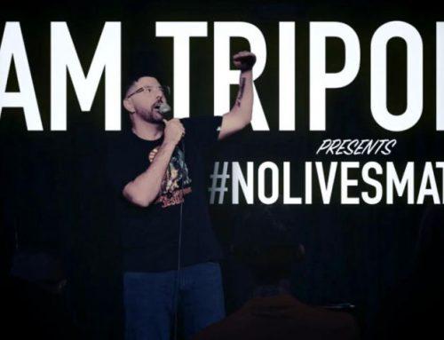 Sam Tripoli #NoLivesMatter