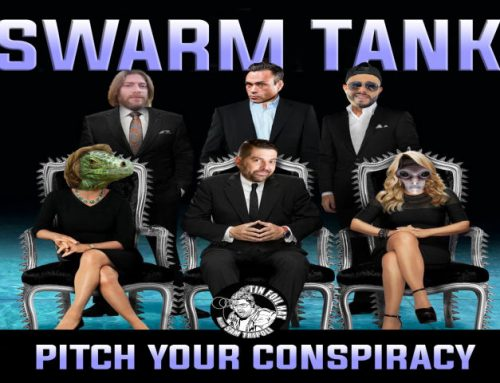 Tin Foil Hat Presents Swarm Tank #1: Live From Dallas with Special Guest Eddie Bravo and Alex Stein