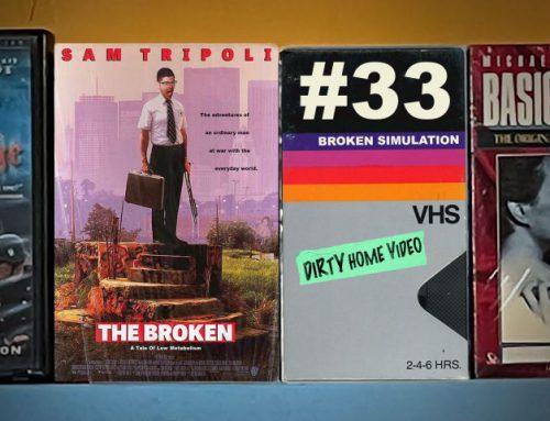 """Broken Simulation #33: """"The Broken"""""""