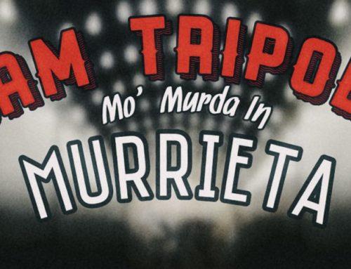 Opiate Of The Asses:  Mo' Murda In Murrieta